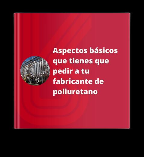 aspectos-básicos-pedir-fabricante-poliuretano
