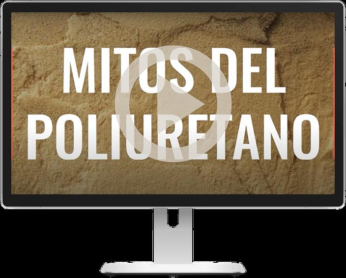 videoserie-mitos-del-poliuretano