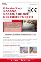 Poliuretan Spray S-OC-006E, S-OC-008, S-OC-008E, S-OC-008ECO y S-OC-010