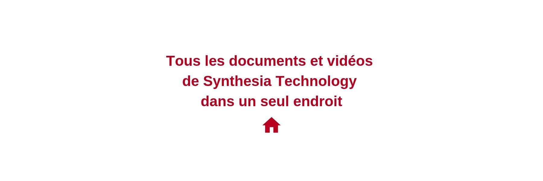 Tous les documents et vidéos de Synthesia Technology dans un seul endroit